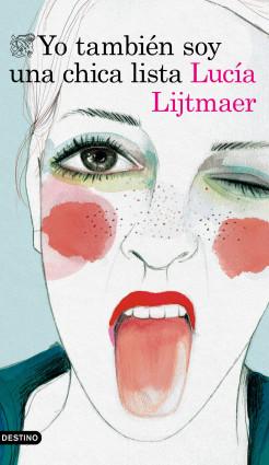 Yo también soy una chica lista - Lucía Lijtmaer   Planeta de Libros
