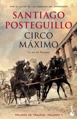 Circo Máximo - Santiago Posteguillo   Planeta de Libros