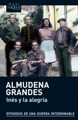 Inés y la alegría - Almudena Grandes | Planeta de Libros