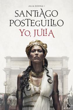 Yo, Julia - Santiago Posteguillo   Planeta de Libros