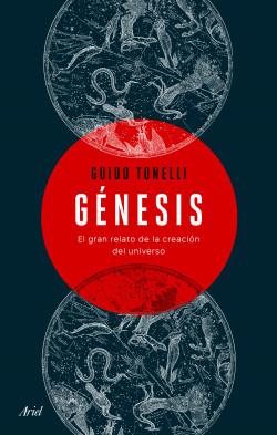 Génesis - Guido Tonelli | Planeta de Libros