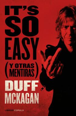 It's so Easy - Duff McKagan | Planeta de Libros