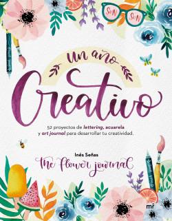 Un año creativo - Inés Señas (The Flower Journal)   Planeta de Libros