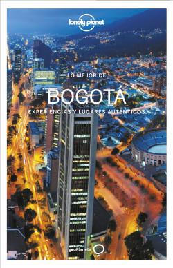 Lo mejor de Bogotá 1 - Diego Garzón Carrillo | Planeta de Libros