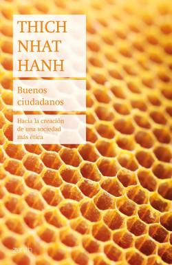 Buenos ciudadanos - Thich Nhat Hanh   Planeta de Libros