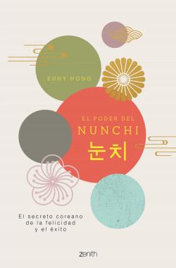 El poder del Nunchi - Euny Hong | Planeta de Libros