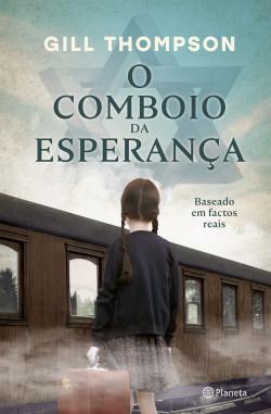 O Comboio da Esperança - Gill Thompson   Planeta de Libros