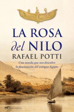 La Rosa del Nilo - Rafael Potti | Planeta de Libros
