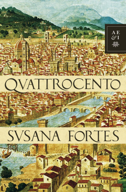 Quattrocento - Susana Fortes   Planeta de Libros