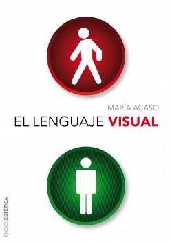 El lenguaje visual - María Acaso | Planeta de Libros