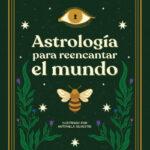 Astrología para reencantar el mundo – Lu Gaitán | PlanetadeLibros