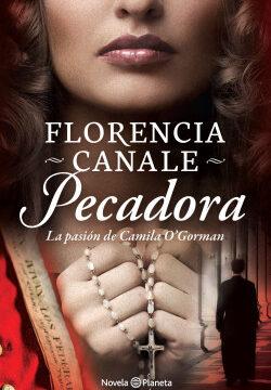 Pecadora – Florencia Canale   PlanetadeLibros