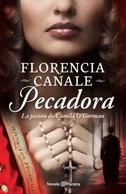 Pecadora – Florencia Canale | PlanetadeLibros