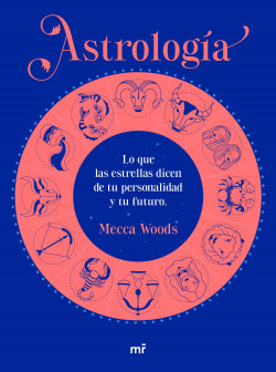 Astrología – Mecca Woods   PlanetadeLibros