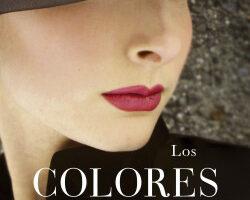 Los colores del tiempo – Ana Alonso | PlanetadeLibros