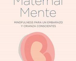 MaternalMente – Andrés Martín Asuero,M. Teresa Oller | PlanetadeLibros