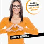 Tu plan EnForma – Amaya Fitness | PlanetadeLibros