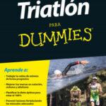 Triatlón para Dummies – Victor Manuel del Corral Morales | PlanetadeLibros