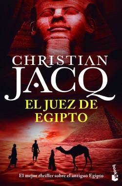 El juez de Egipto - Christian Jacq | PlanetadeLibros