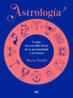 Astrología - Mecca Woods   PlanetadeLibros