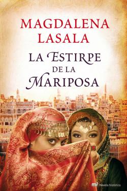 La estirpe de la mariposa - Magdalena Lasala   PlanetadeLibros