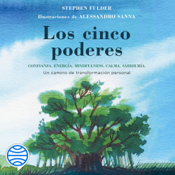 Los cinco poderes - Stephen Fulder,Alessandro Sanna | PlanetadeLibros