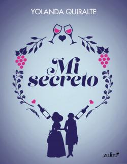 Mi secreto - Yolanda Quiralte | PlanetadeLibros
